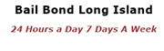 Bail Bonds Long Island