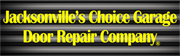 Jacksonvilles Choice Garage Door Repair Company
