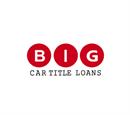 Big Car Title Loan Los Angeles