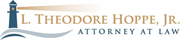 L. Theodore Hoppe, Jr. Attorney at Law