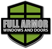 Full Armor Windows and Doors