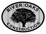 River Oaks Construction